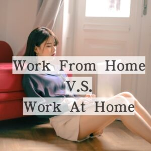 Work at home 還是 Work from home? 在家工作怎麼說?